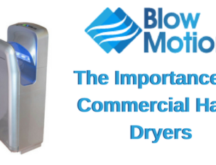 importance of commercial bathroom hand dryers
