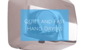 Our High Speed Hand Dryers Won't Damage Your Ears