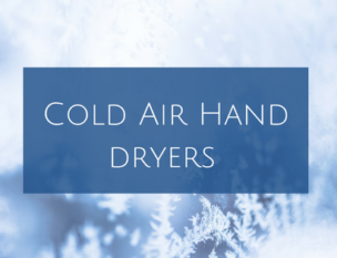 benefits of cold air hand dryers