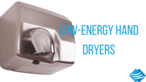 Our Selection of Low-Energy Hand Dryers