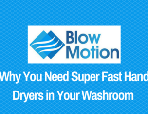Blow Motion fast hand dryers